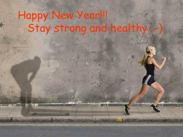 Happy New Year - Stay Strong and Healthy