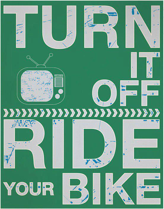 Turn it Off, Ride your Bike